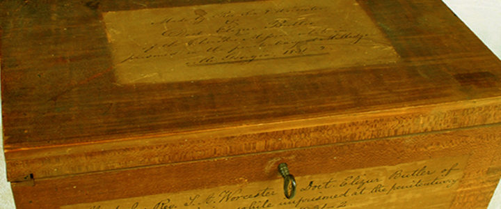 Wooden Box Made by Rev. Samuel A. Worcester and Dr. Elizur Butler