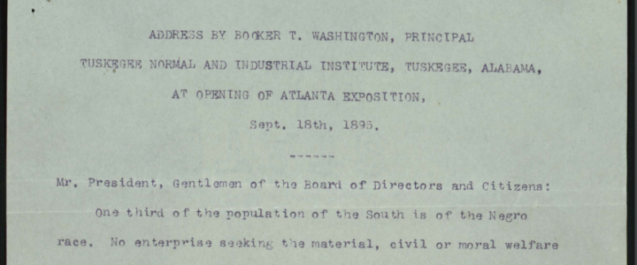 """Atlanta Compromise."" by Booker T. Washington 1895"